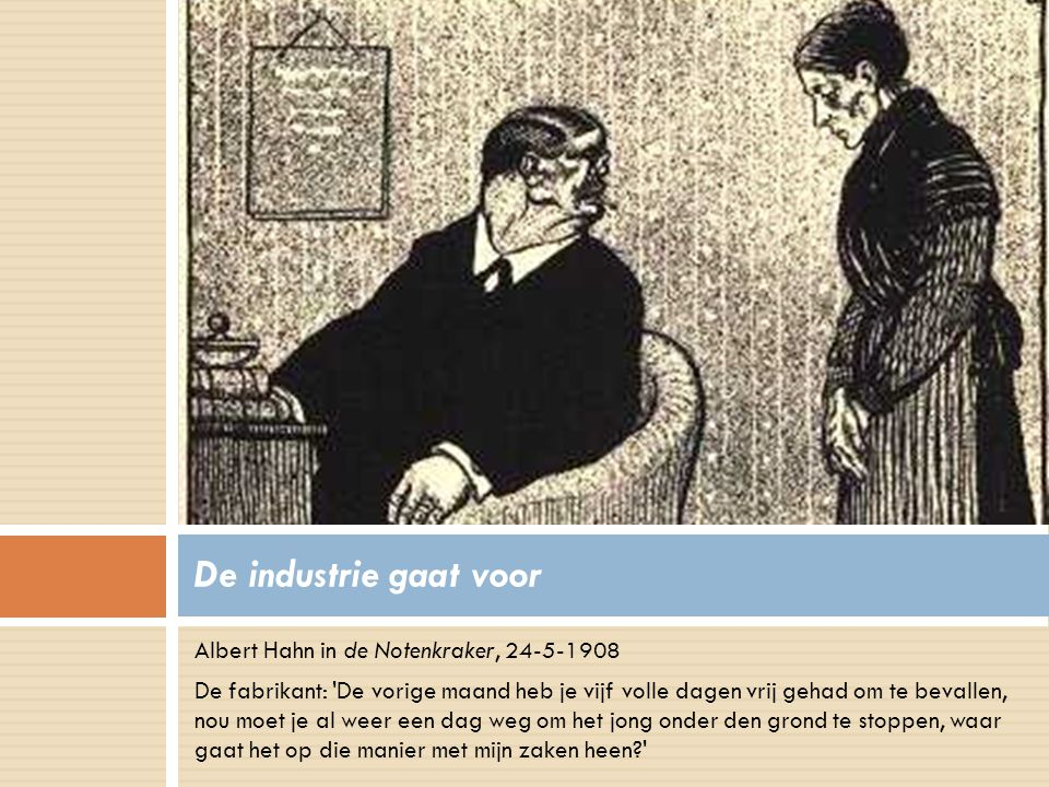 De industrie gaat voor Albert Hahn in de Notenkraker, 24-5-1908