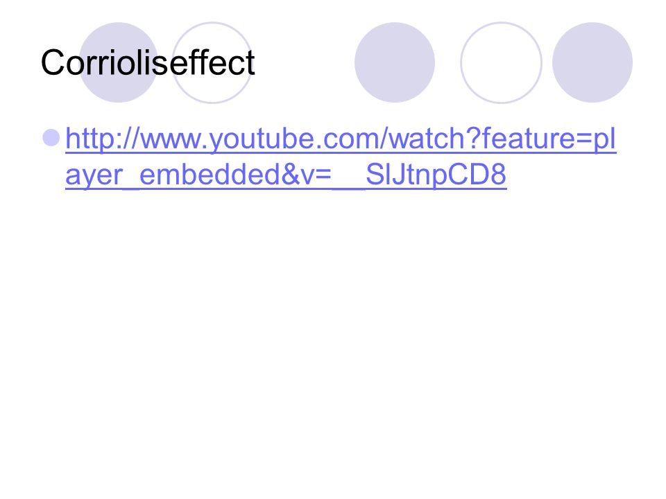 Corrioliseffect http://www.youtube.com/watch feature=player_embedded&v=__SlJtnpCD8