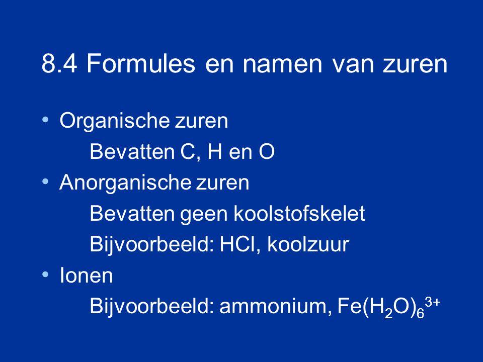 8.4 Formules en namen van zuren