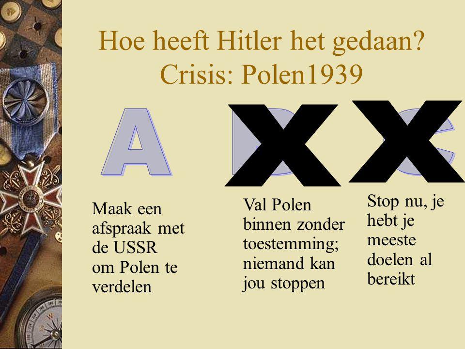 Hoe heeft Hitler het gedaan Crisis: Polen1939