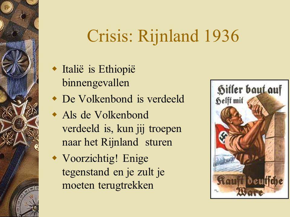 Crisis: Rijnland 1936 Italië is Ethiopië binnengevallen