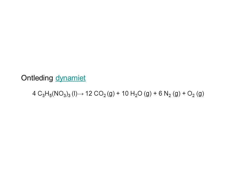 Ontleding dynamiet 4 C3H5(NO3)3 (l)→ 12 CO2 (g) + 10 H2O (g) + 6 N2 (g) + O2 (g)