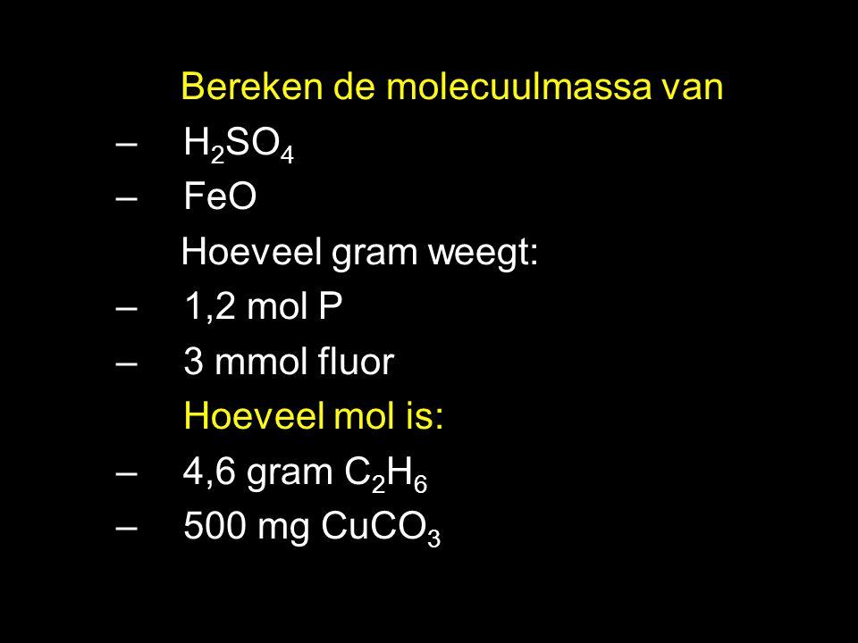 Bereken de molecuulmassa van