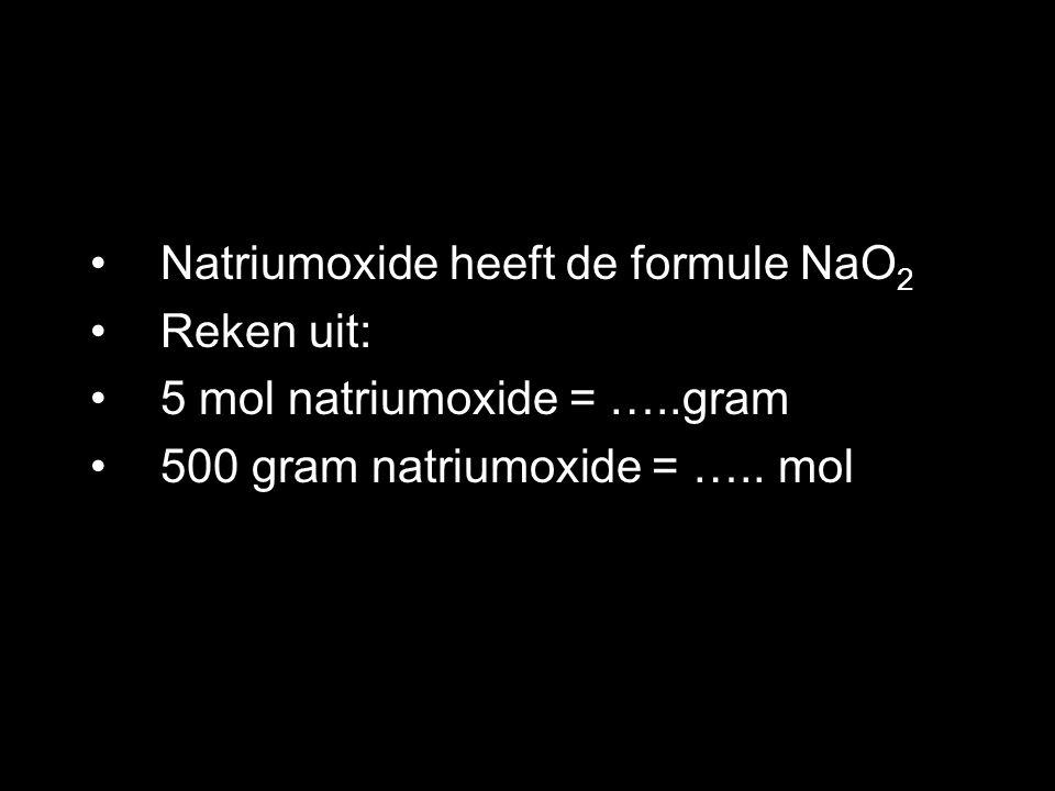 Natriumoxide heeft de formule NaO2