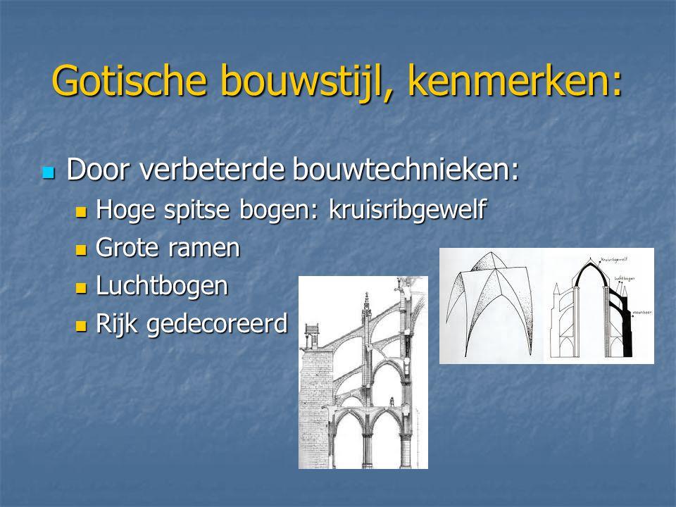 Gotische bouwstijl, kenmerken: