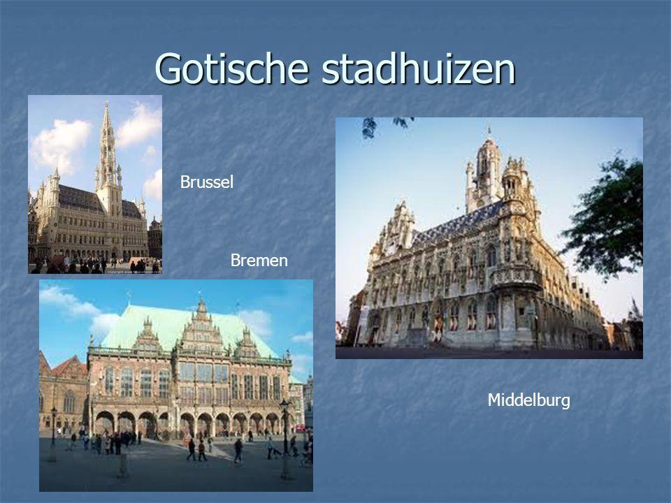 Gotische stadhuizen Brussel Bremen Middelburg