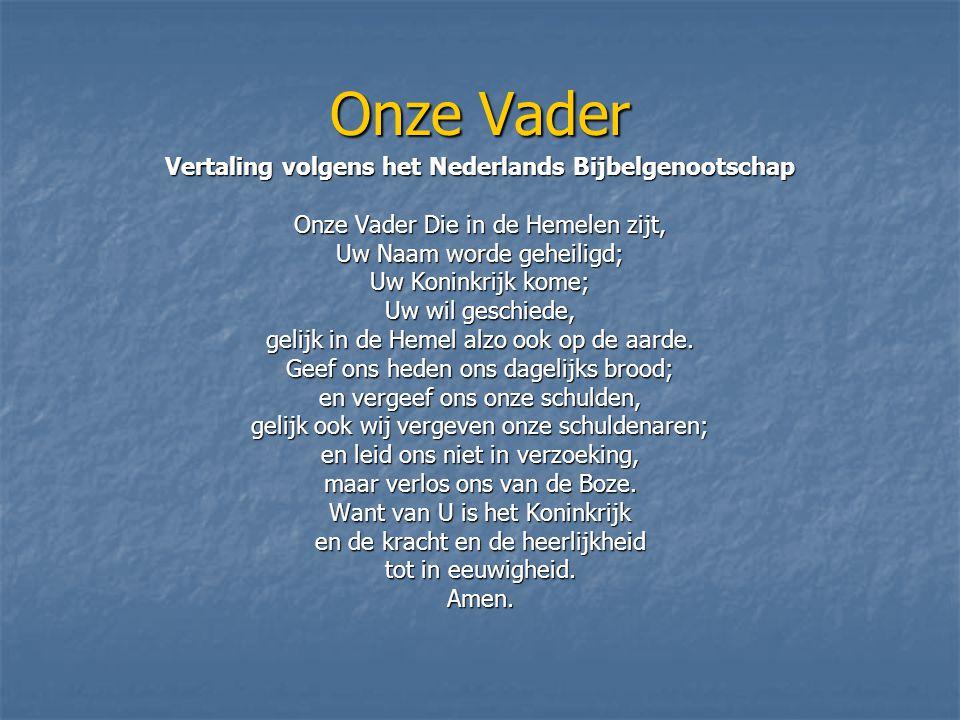 Vertaling volgens het Nederlands Bijbelgenootschap