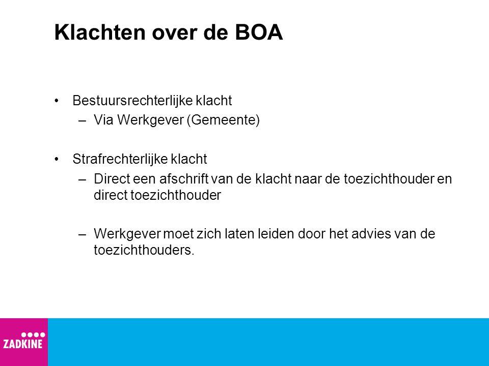 Klachten over de BOA Bestuursrechterlijke klacht