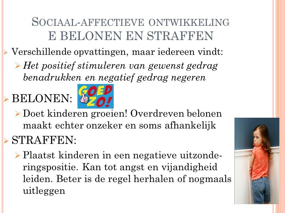 Sociaal-affectieve ontwikkeling E BELONEN EN STRAFFEN