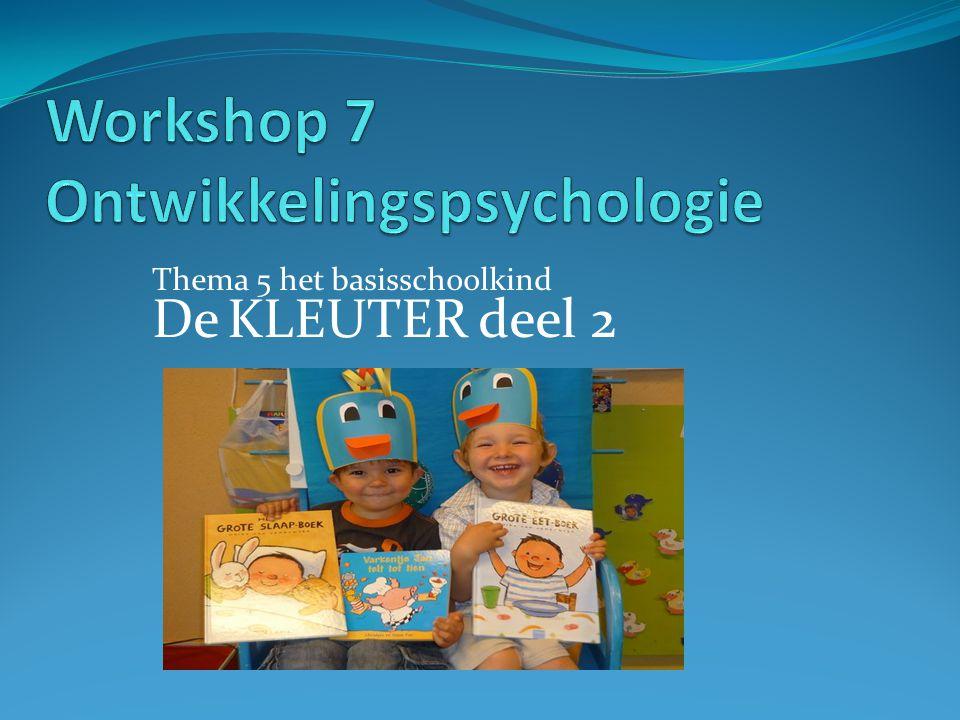 Workshop 7 Ontwikkelingspsychologie