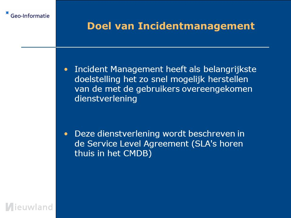 Doel van Incidentmanagement