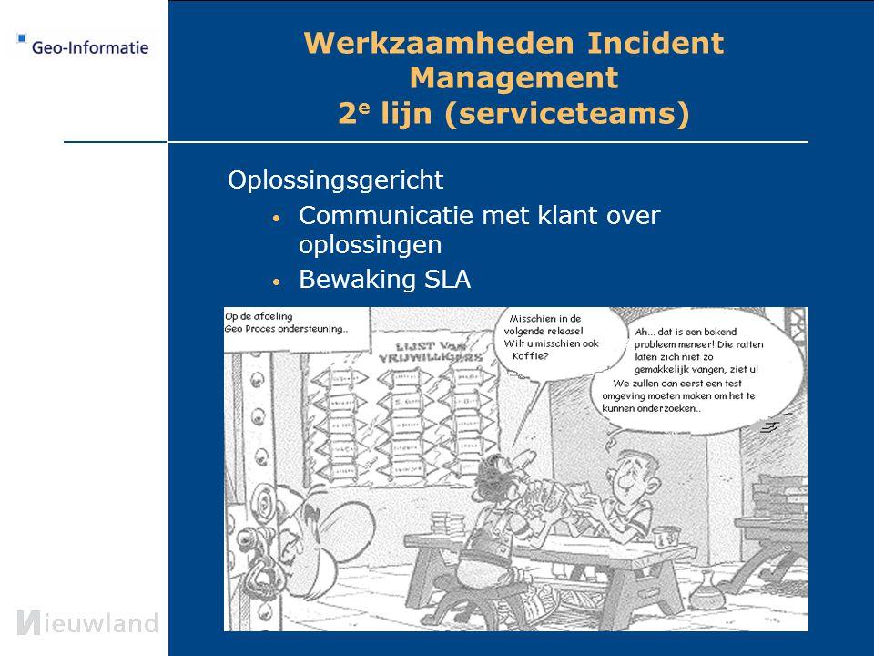 Werkzaamheden Incident Management 2e lijn (serviceteams)