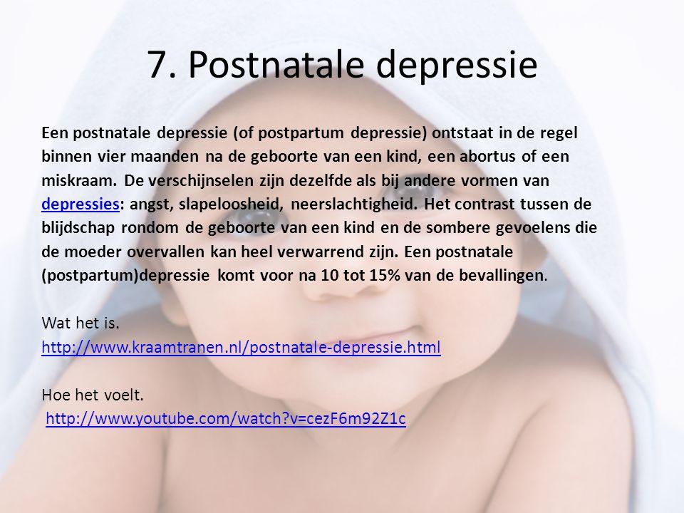 7. Postnatale depressie