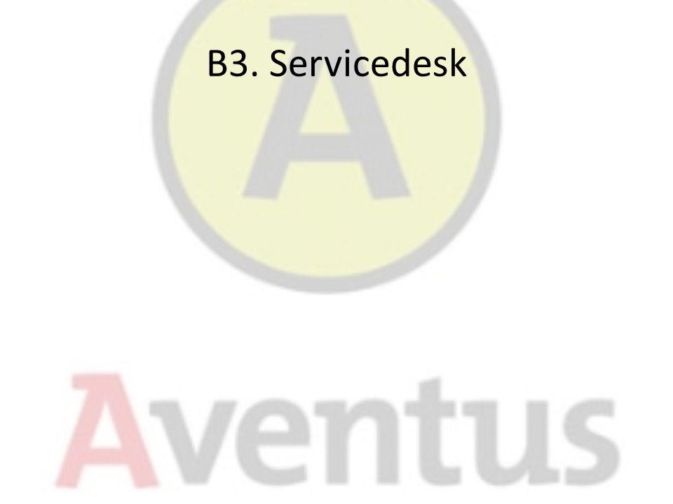 B3. Servicedesk