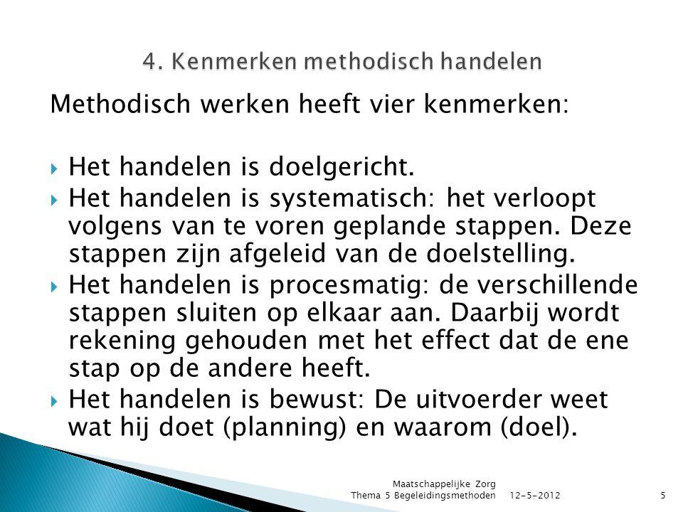 4. Kenmerken methodisch handelen