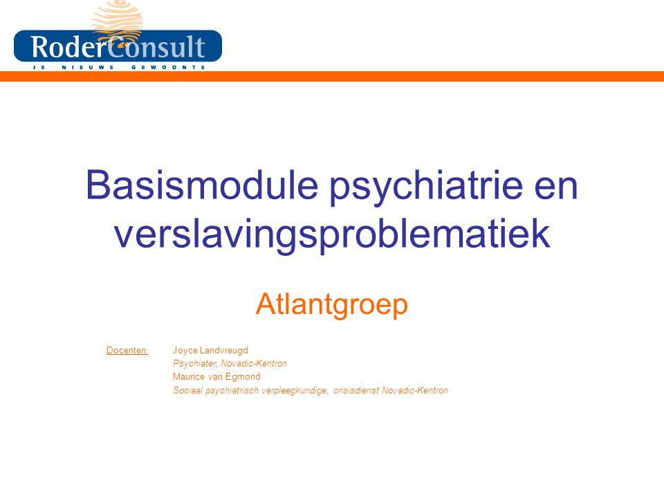 Basismodule psychiatrie en verslavingsproblematiek