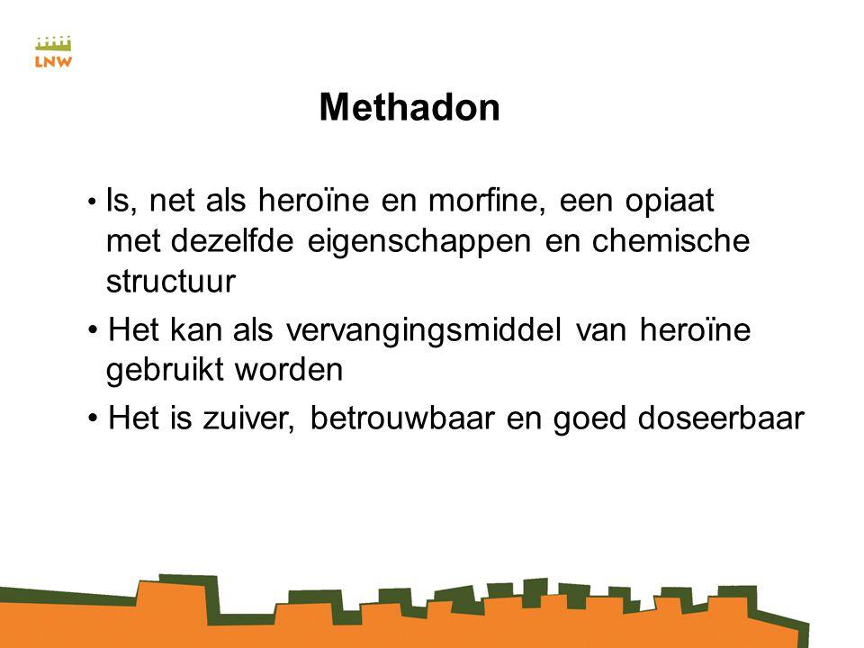 Methadon Het kan als vervangingsmiddel van heroïne gebruikt worden