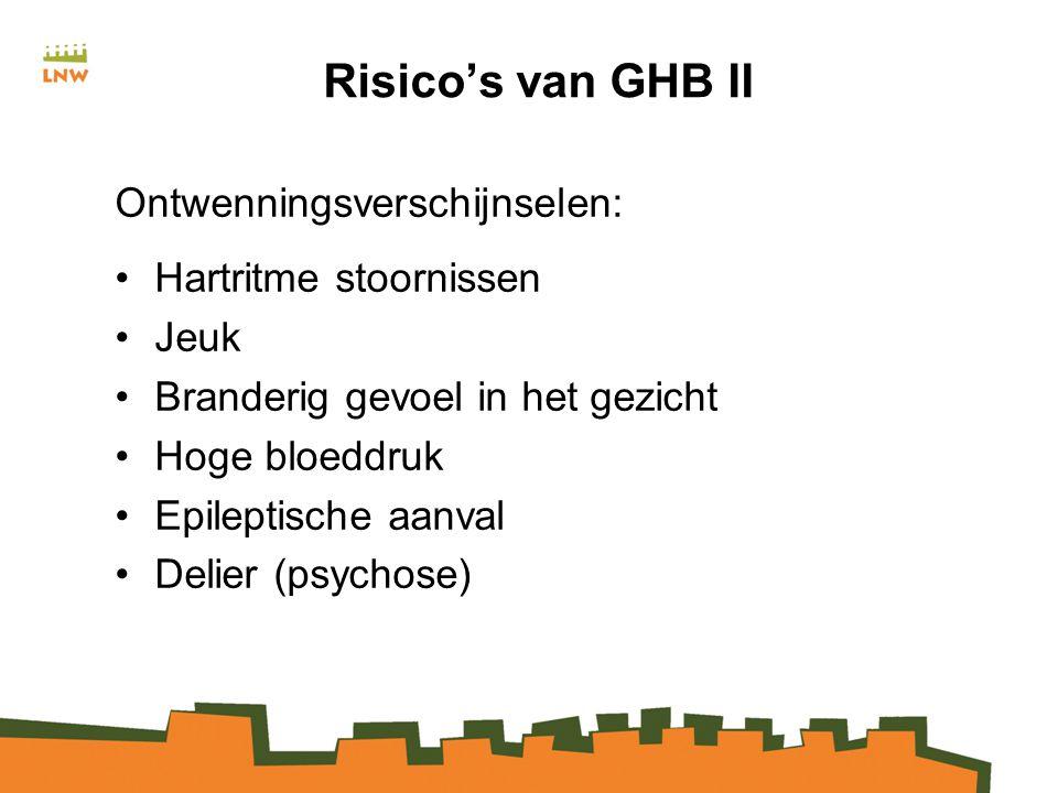 Risico's van GHB II Ontwenningsverschijnselen: Hartritme stoornissen