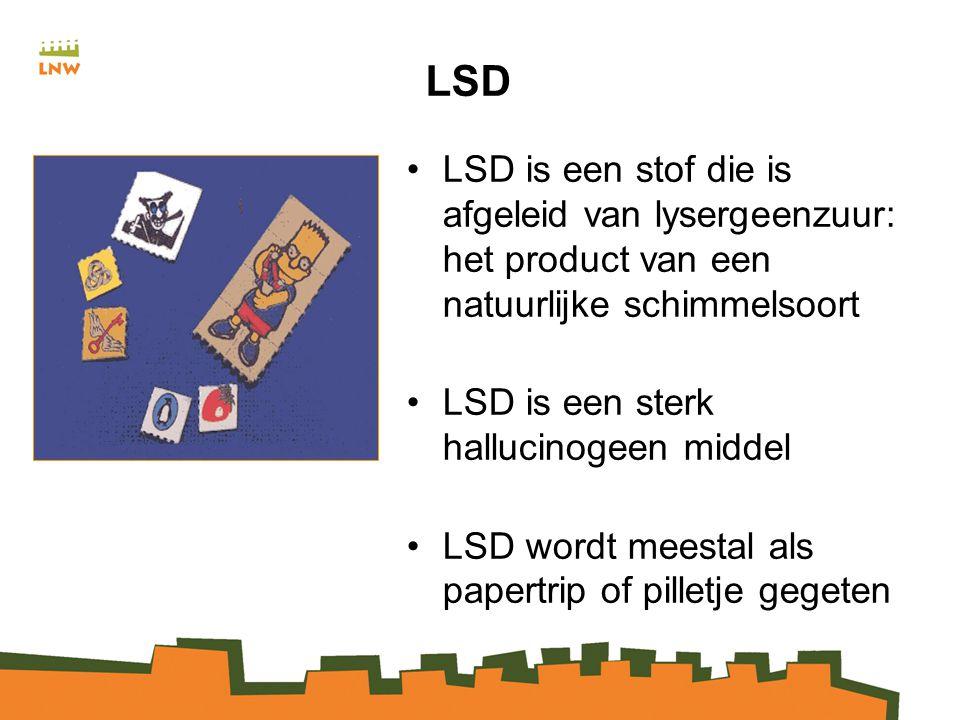 LSD LSD is een stof die is afgeleid van lysergeenzuur: het product van een natuurlijke schimmelsoort.