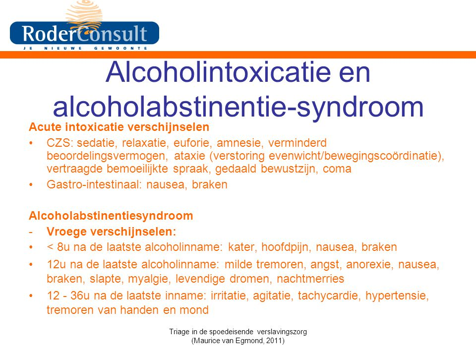 Alcoholintoxicatie en alcoholabstinentie-syndroom