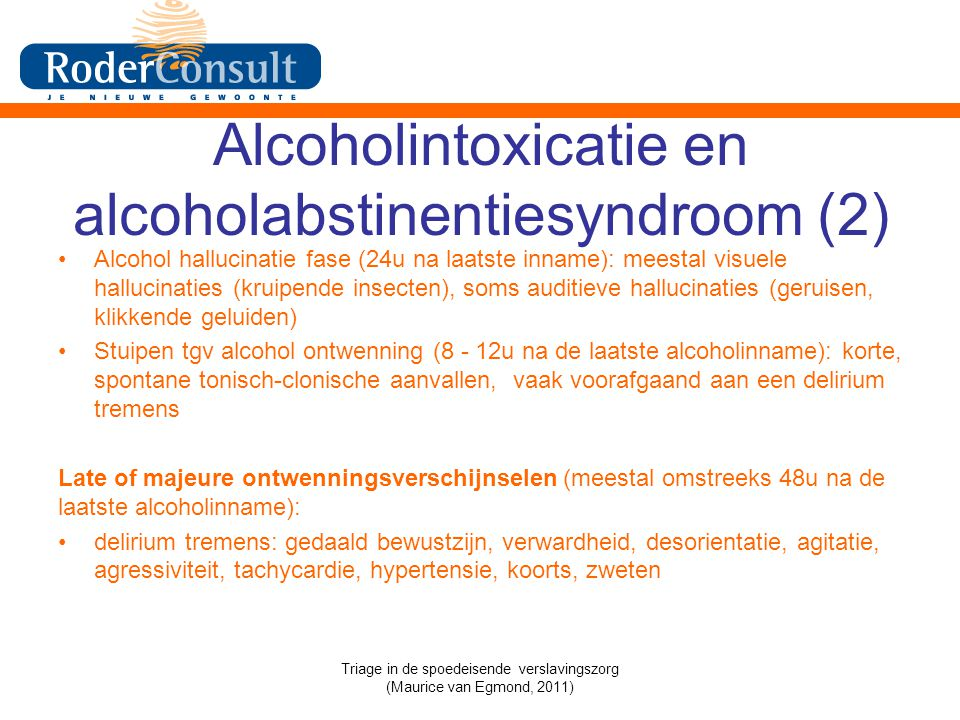 Alcoholintoxicatie en alcoholabstinentiesyndroom (2)