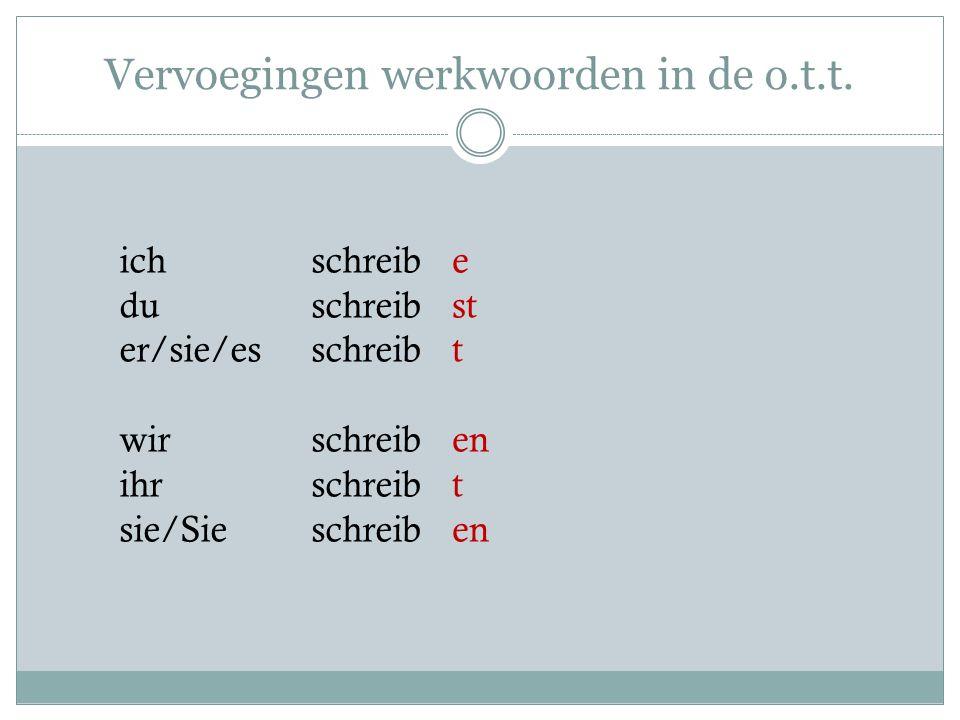 Vervoegingen werkwoorden in de o.t.t.