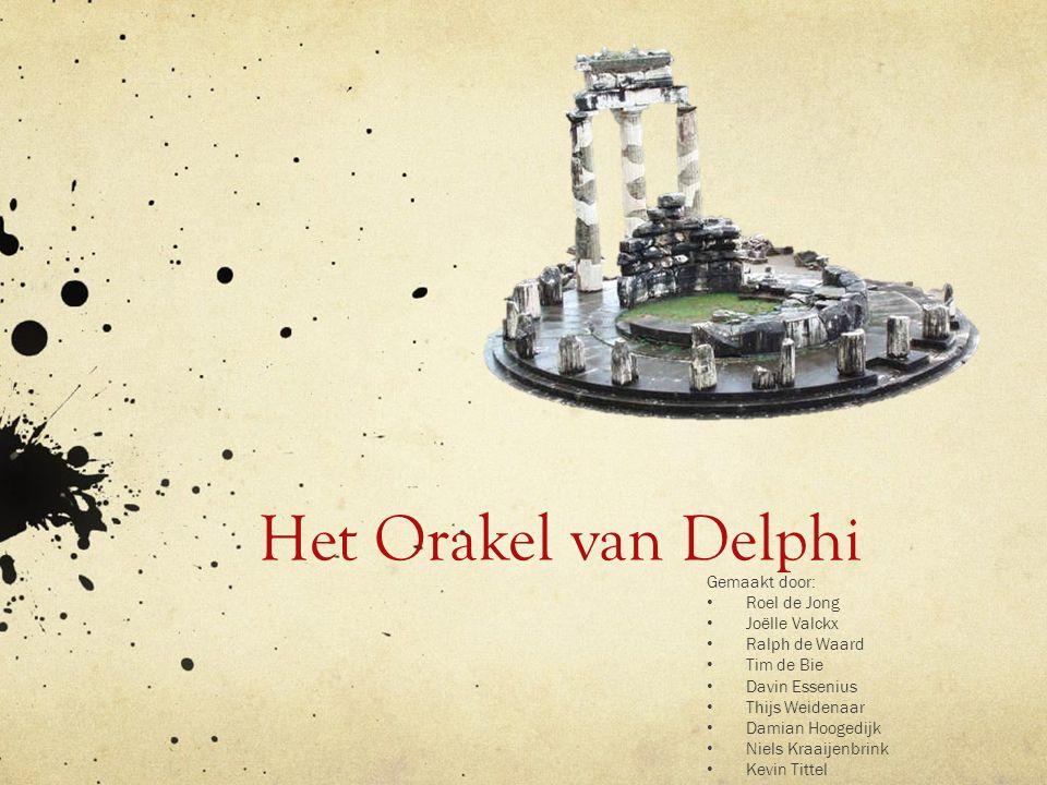 Het Orakel van Delphi Misschien hierbij een kleine samenvatting over wat het orakel van Delphi is Gemaakt door:
