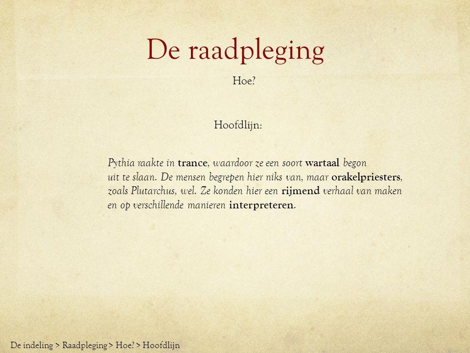 De raadpleging Hoe Hoofdlijn: