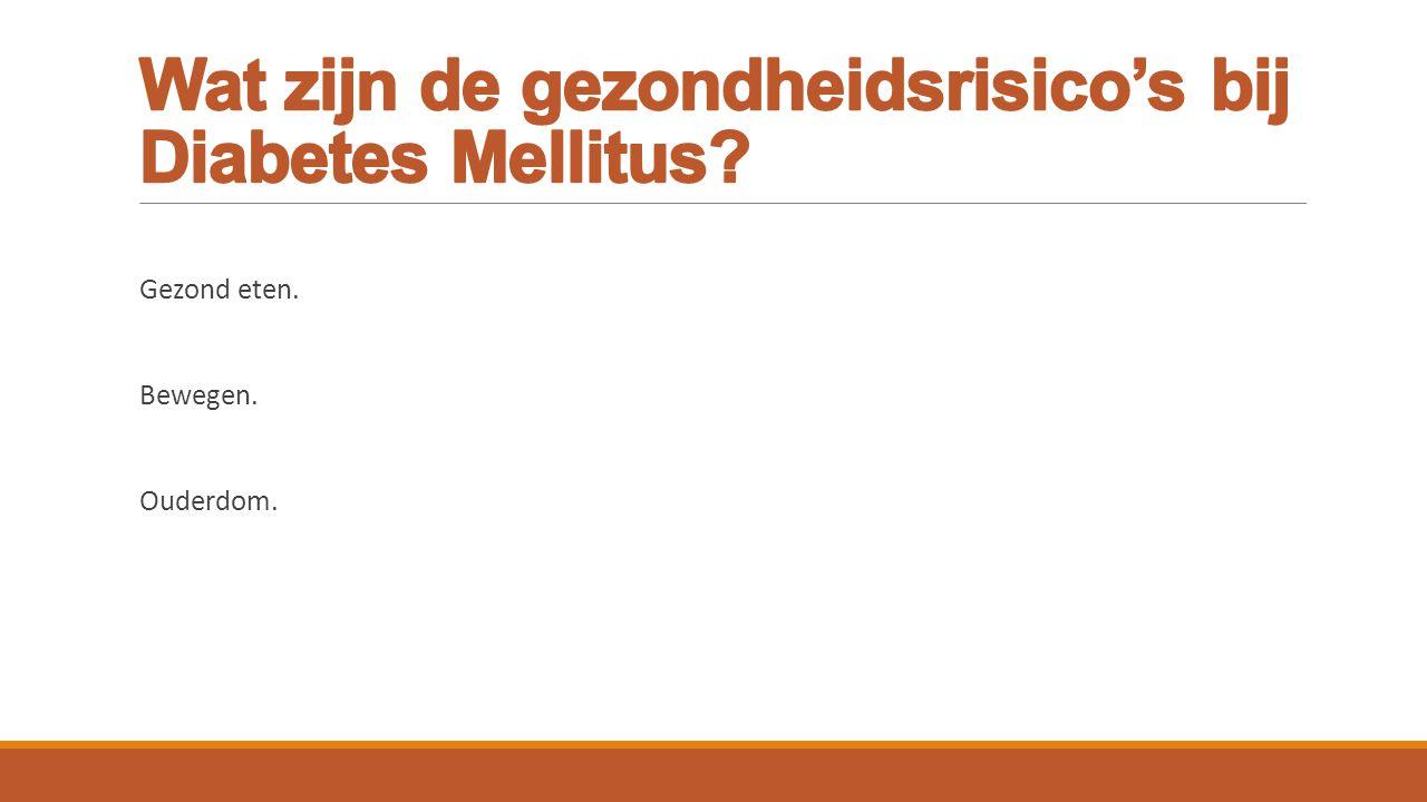 Wat zijn de gezondheidsrisico's bij Diabetes Mellitus