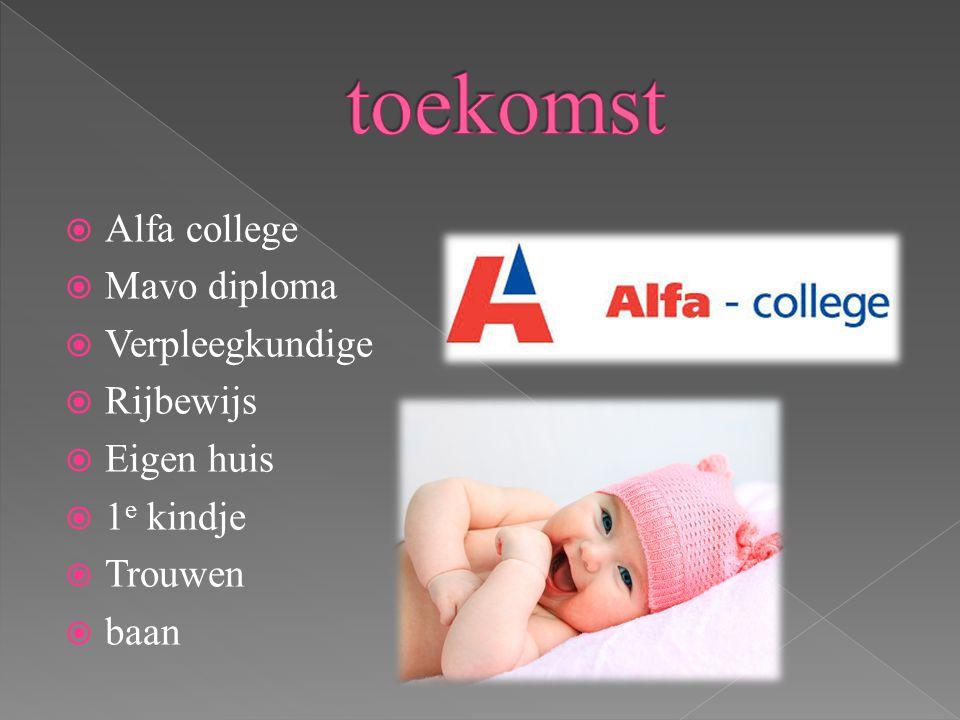 toekomst Alfa college Mavo diploma Verpleegkundige Rijbewijs
