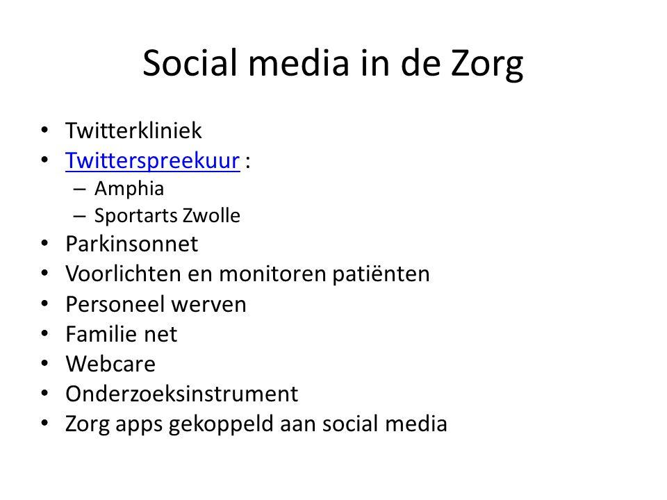 Social media in de Zorg Twitterkliniek Twitterspreekuur : Parkinsonnet