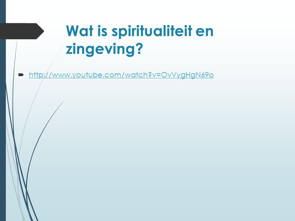 Wat is spiritualiteit en zingeving