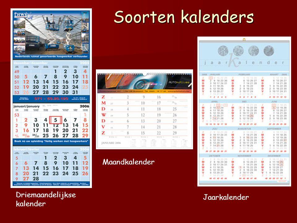 Soorten kalenders Maandkalender Driemaandelijkse kalender Jaarkalender