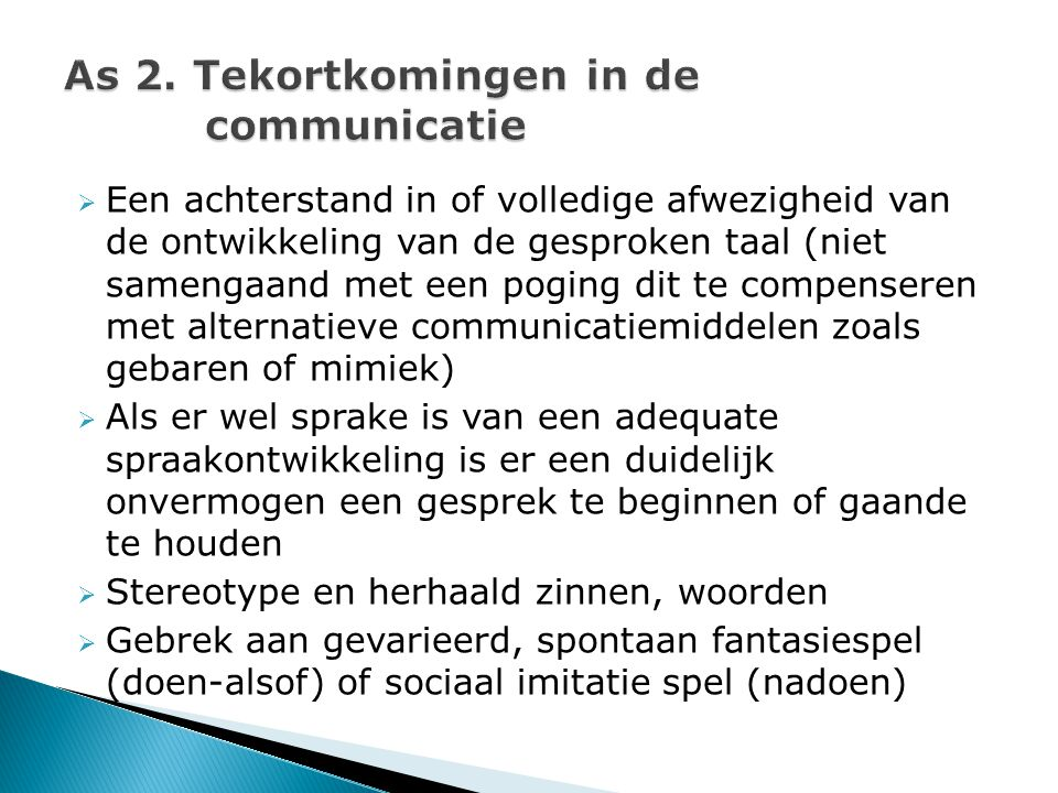 As 2. Tekortkomingen in de communicatie