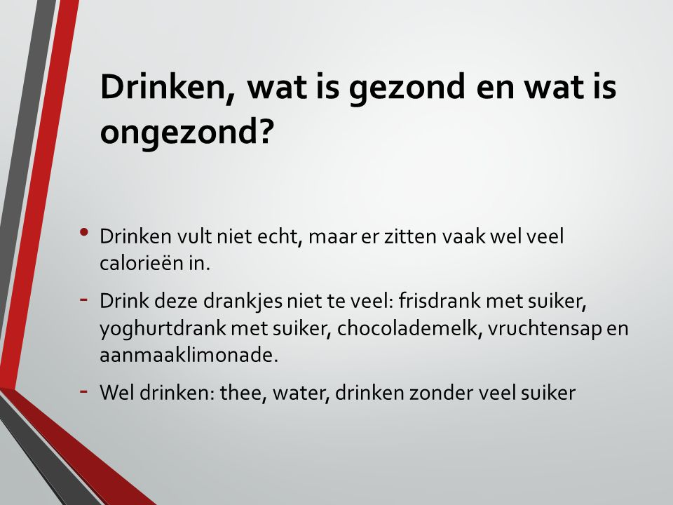 Drinken, wat is gezond en wat is ongezond