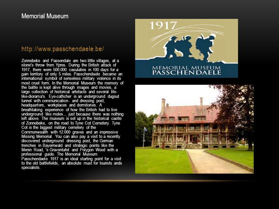 Memorial Museum http://www.passchendaele.be/