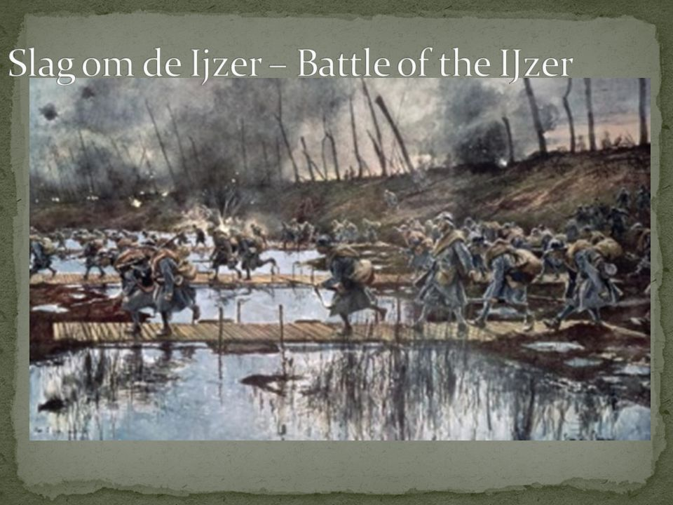 Slag om de Ijzer – Battle of the IJzer
