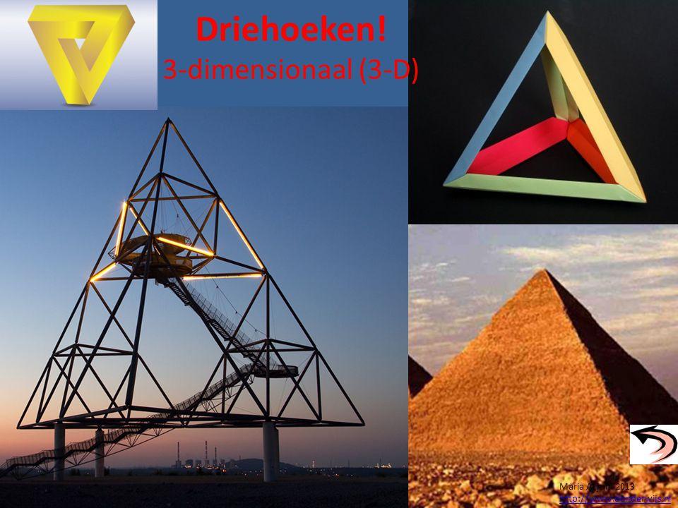 Driehoeken! 3-dimensionaal (3-D) Maria Al juni 2013