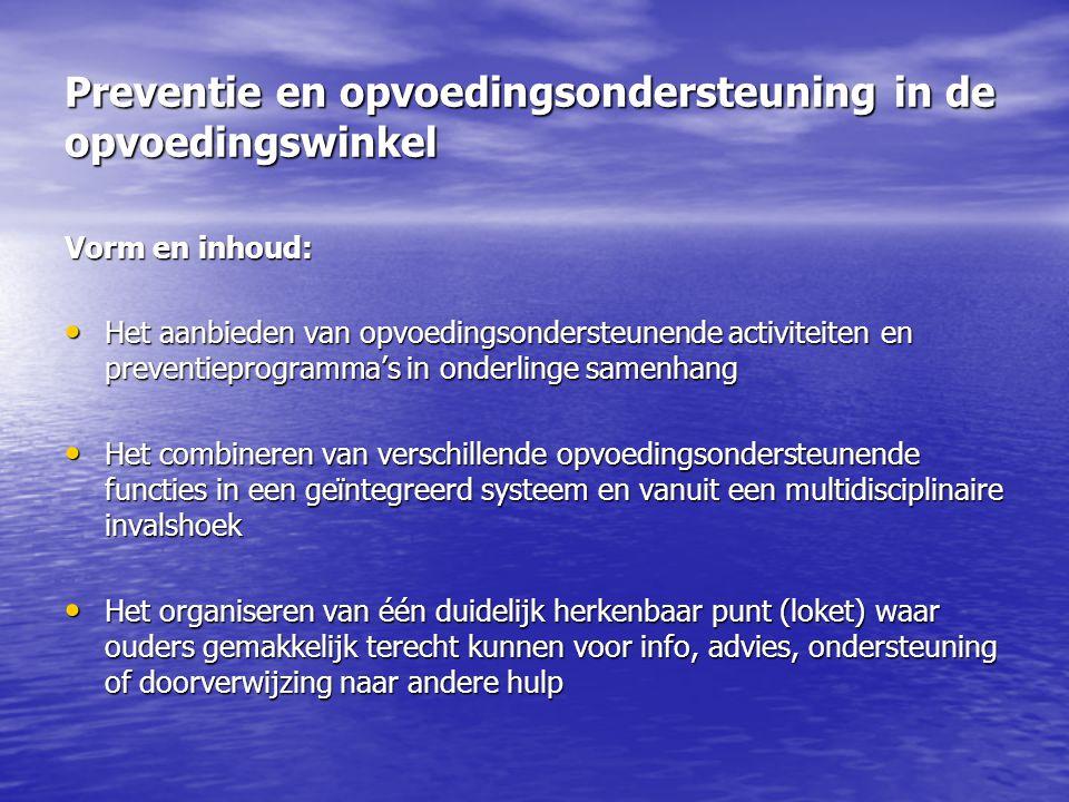 Preventie en opvoedingsondersteuning in de opvoedingswinkel