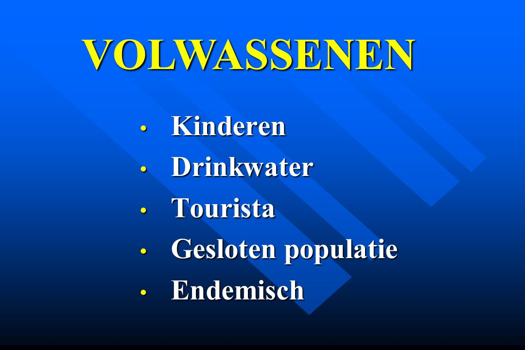 Kinderen Drinkwater Tourista Gesloten populatie Endemisch