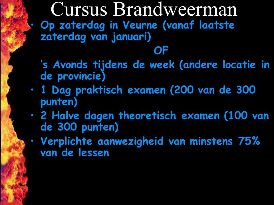 Cursus Brandweerman Op zaterdag in Veurne (vanaf laatste zaterdag van januari) OF. 's Avonds tijdens de week (andere locatie in de provincie)