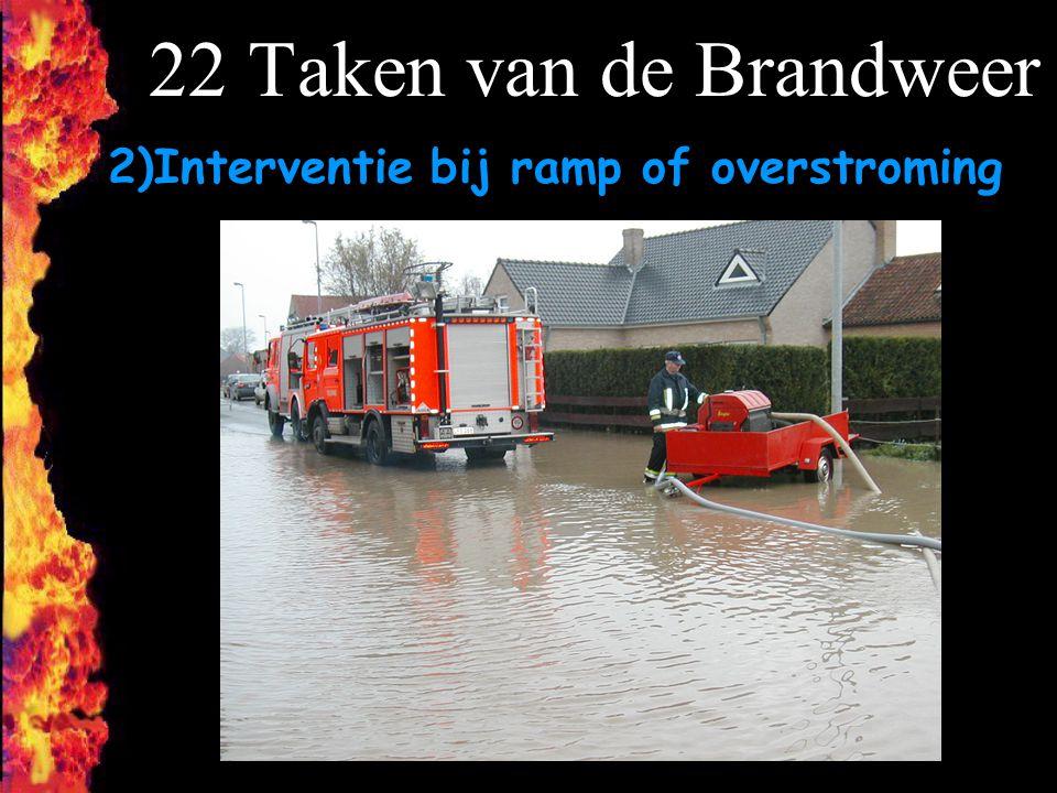 22 Taken van de Brandweer 2)Interventie bij ramp of overstroming F