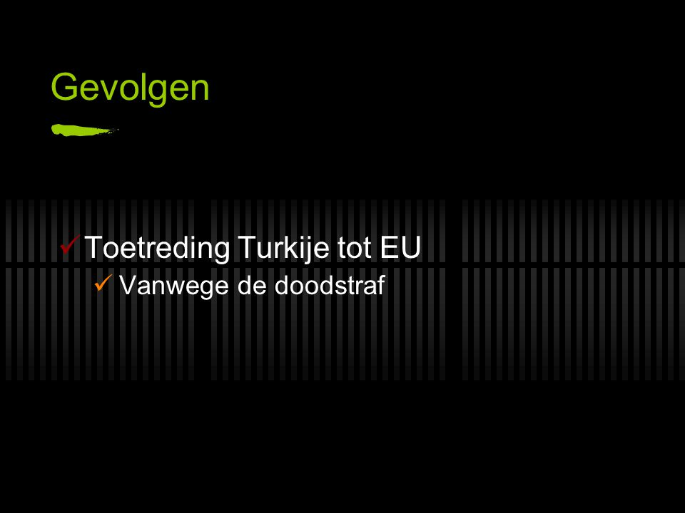 Gevolgen Toetreding Turkije tot EU Vanwege de doodstraf