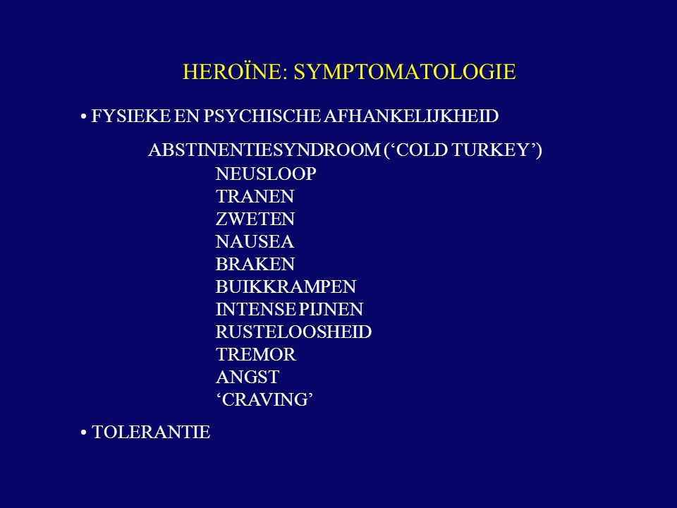 HEROÏNE: SYMPTOMATOLOGIE