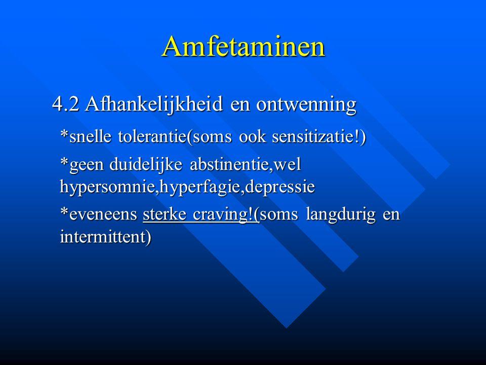 Amfetaminen 4.2 Afhankelijkheid en ontwenning