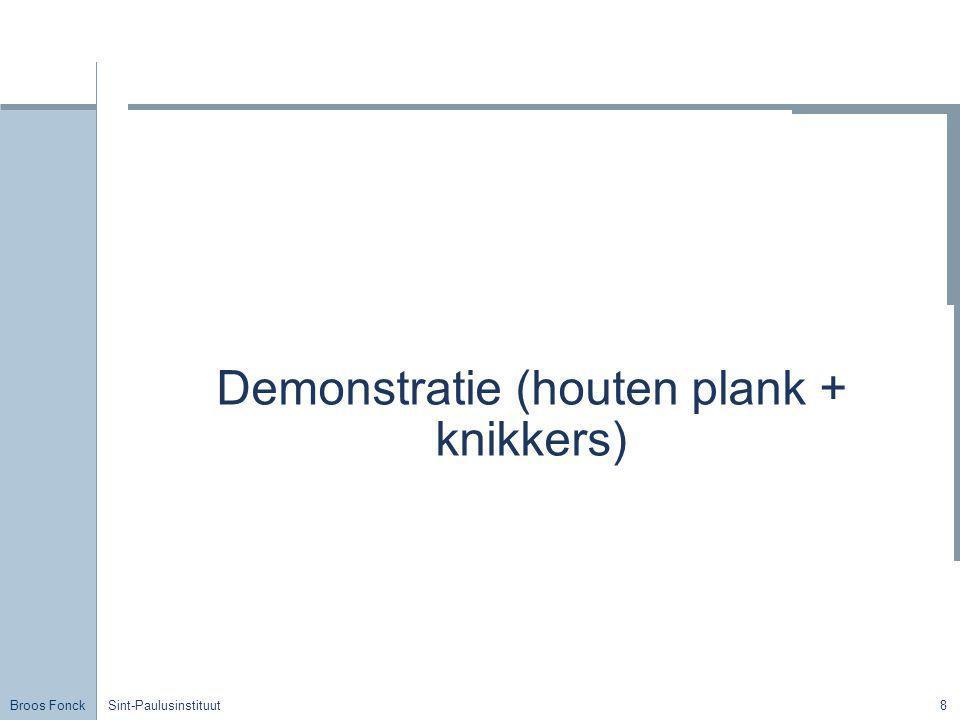 Demonstratie (houten plank + knikkers)