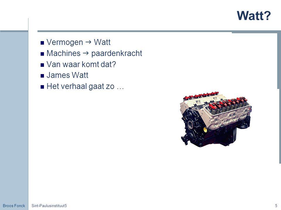 Watt Vermogen  Watt Machines  paardenkracht Van waar komt dat