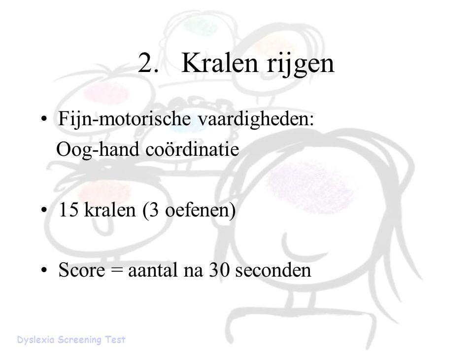 2. Kralen rijgen Fijn-motorische vaardigheden: Oog-hand coördinatie
