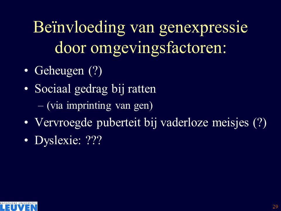 Beïnvloeding van genexpressie door omgevingsfactoren: