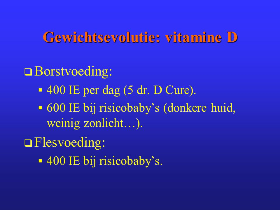 Gewichtsevolutie: vitamine D